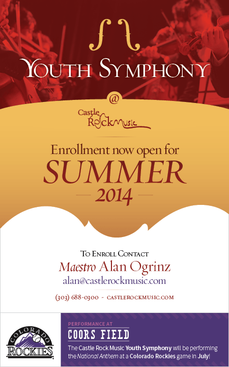 Youth Symphony (Summer 2014) at Castle Rock Music  |  Enrollment now open for Summer 2014  |  To Enroll Contact Maestro Alan Ogrinz
