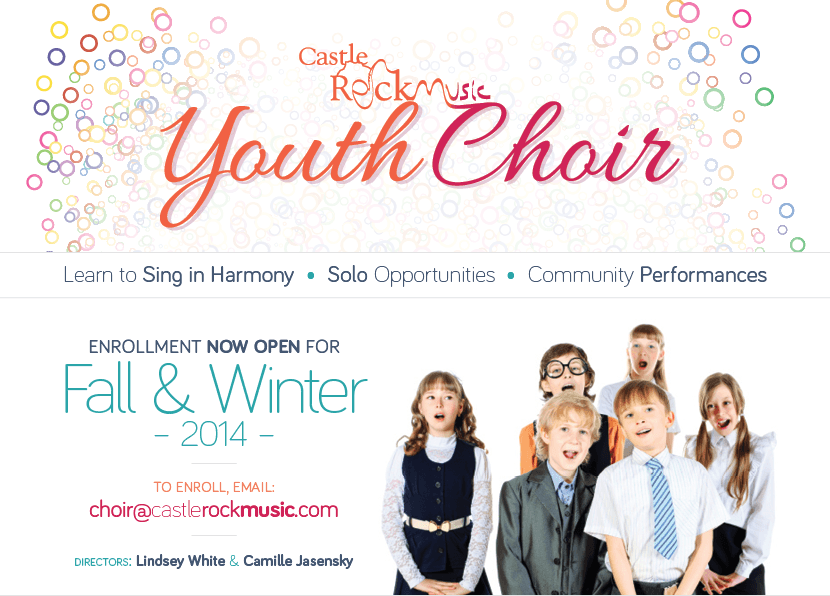 Youth Choir at Castle Rock Music  |  Learn to Sing in Harmony  -  Solo Oppertunities  -  Community Performances |  Enrollment NOW OPEN for Fall & Winter 2014  |  To Enroll, Email: choir@castlerockmusic.com  |  Directors: Lindsey White & Camille Jasensky