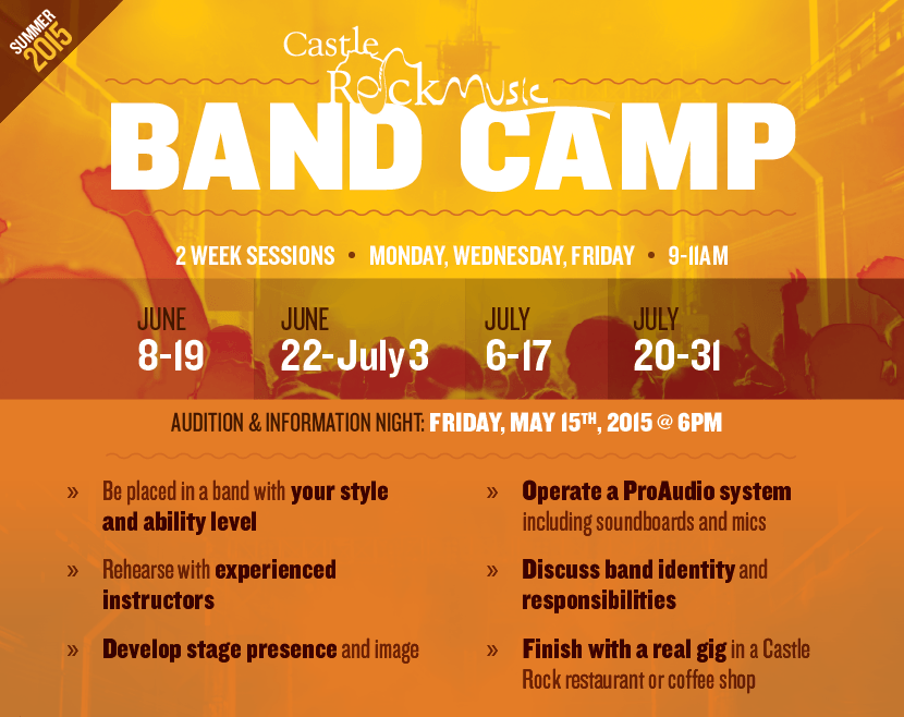 Band Camp (Summer 2015)  |  2 Week Sessions  |  Monday, Wednesday, Friday  |  9-11am - Audition & Information Night: Friday, May 15th, 2015 @ 6pm
